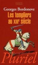 Les Templiers au XIIIe siècle