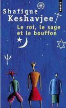 Le Roi, le Sage et le Bouffon. Le grand tournoi des religions
