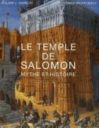 Le temple de Salomon - Mythe et histoire