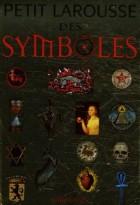 Petit Larousse des symboles