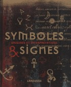 Symboles et signes - Origines et interprétations