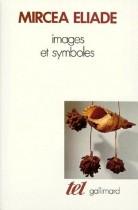 Images et Symboles (Essais sur le symbolisme magico-religieux)