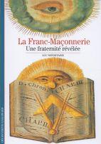 La Franc-Maçonnerie - Une fraternité révélée