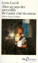 Les aventures d'Alice au pays des Merveilles. - Ce qu'Alice trouva de l'autre côté du miroir