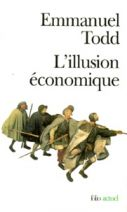 L'illusion économique. Essai sur la stagnation des sociétés développées