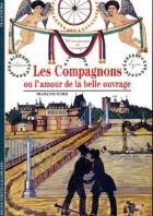 Les compagnons ou L'amour de la belle ouvrage