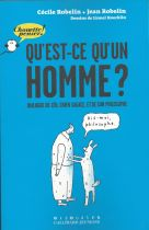 Qu'est-ce qu'un homme?: Dialogue de Léo, chien sagace, et de son philosophe
