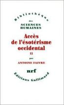 Accès de l'ésotérisme occidental, tome 2