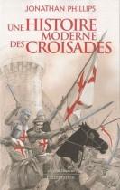 Une histoire moderne des croisades
