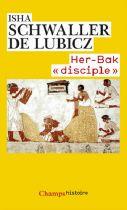 "Her-Bak ""disciple"""