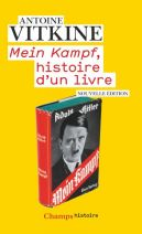 """""""Mein Kampf"""", histoire d'un livre"""