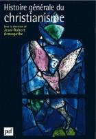 Histoire générale du christianisme - Coffret 2 volumes