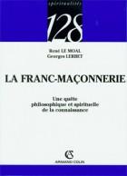 La Franc-Maçonnerie - Une quête philosophique et spirituelle de la connaissance