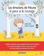 Les émotions de Moune - la peur et le courage