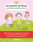 Les émotions de Moune - la timidité et la confiance en soi