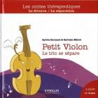 Petit Violon - Le trio se sépare