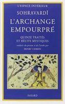 L'Archange empourpré - Quinze traités et récits mystiques