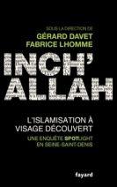 Inch'Allah - L'islamisation à visage découvert