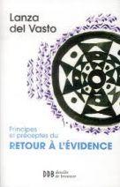 Principes et préceptes du retour à l'évidence