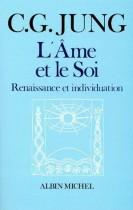 L'AME ET LE SOI. Renaissance et individuation
