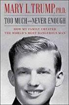 Trop et jamais assez - Comment ma famille a créé l'homme le plus dangereux du monde