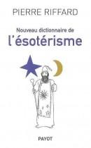 Nouveau dictionnaire de l'ésotérisme