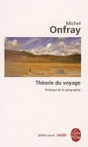 Théorie du voyage - Poétique de la géographie