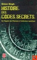Histoire des codes secrets. De l'Egypte des pharaons à l'ordinateur quantique