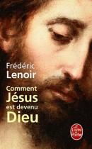 Comment Jésus est devenu Dieu ?