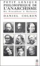 Petit lexique philosophique de l'anarchisme: de Proudhon à Deleuze