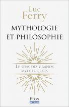 Mythologie et philosophie - Le sens des grands mythes grecs
