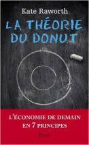La théorie du Donut - L'économie de demain en 7 principes