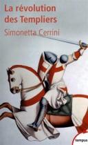 La révolution des Templiers - Une histoire perdue du XIIe siècle