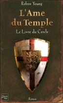 L'Ame du Temple Tome 1 (Le Livre du Cercle )