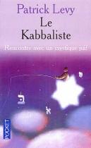 Le kabbaliste - Rencontre avec un mystique juif