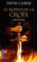 Le Roman de la Croix Tome 3