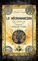 Les secrets de l'immortel Nicolas Flamel Tome 4 Le Nécromancien