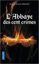 La saga du codex Millenarius - L'abbaye des cent crimes