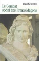 Le combat social des francs-maçons