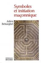 Symboles et initiation maçonnique