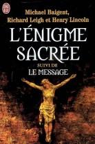 L'énigme sacrée - Suivi de Le message