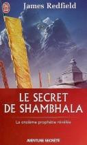 Le secret de Shambhala - La quête de la onzième prophétie