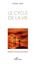 Le cycle de la vie - Perspective bouddhique