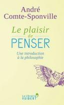 Le plaisir de penser - Une introduction à la philosophie