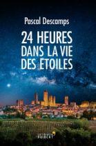 24 heures dans la vie des étoiles