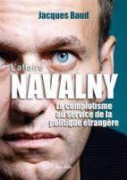 L'affaire Navalny - Le complotisme au service de la politique étrangère