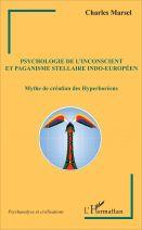 Psychologie de l'inconscient et paganisme stellaire indo-européen - Mythe de création des Hyperboréens