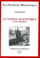 31. Le Temple maçonnique et ses mystères (ANCIEN)