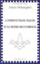 L'apprenti franc-maçon et le monde des symboles
