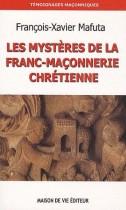 Les mystères de la franc-maçonnerie chrétienne